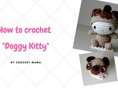Crochet Amigurumi Hello Kitty Chinese Zodiac Dog Tutorial and Pattern