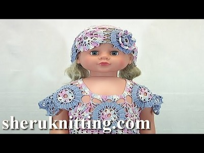 Crochet Baby Dress and Hat Tutorial 72 Part 3 of 5 Bruges Lace