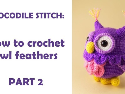 Crocodile Stitch: How To Crochet Owl Wings