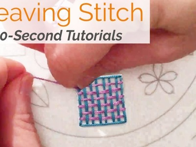 How To Do Weaving Stitch Embroidery: 30-Seconds