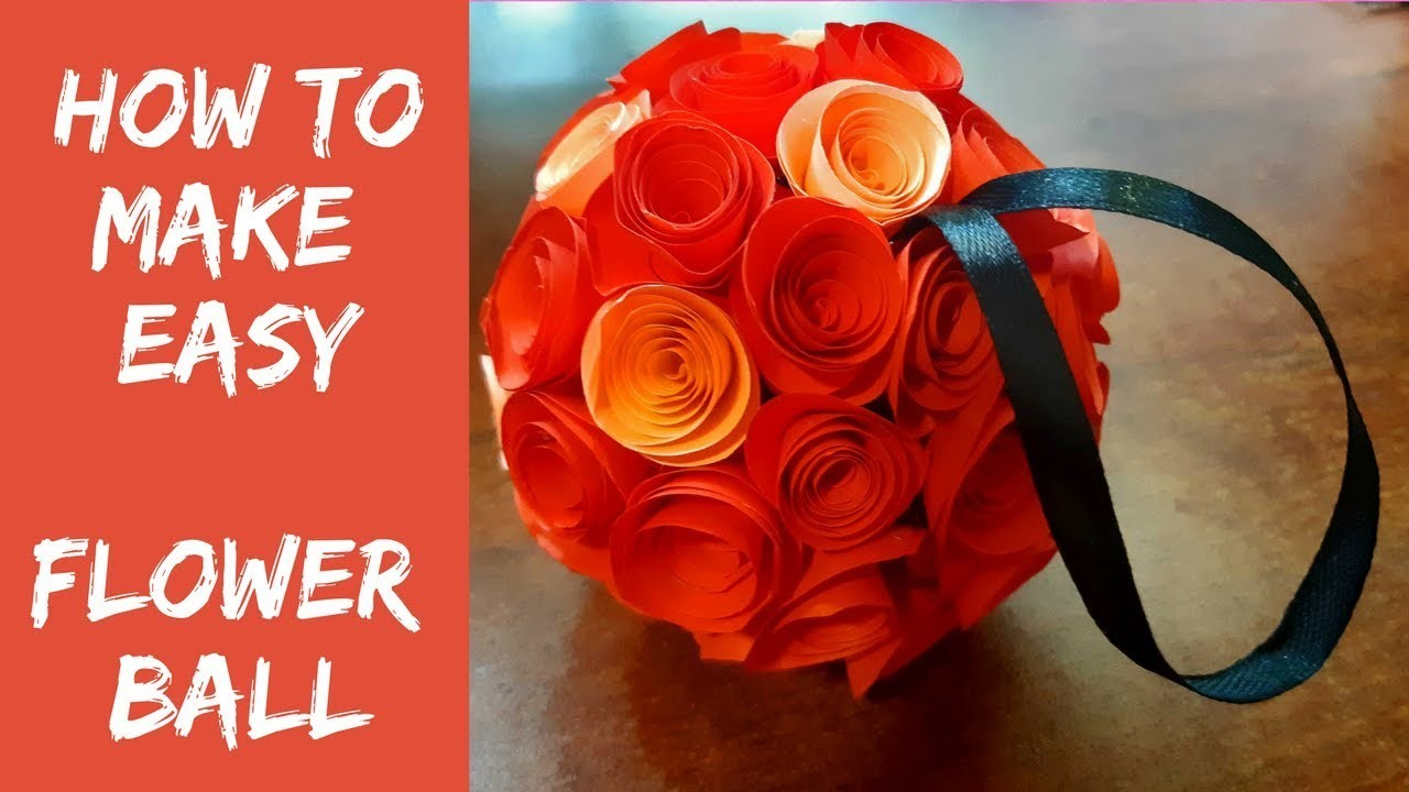How to make Hand made Easy and simple Flower Ball