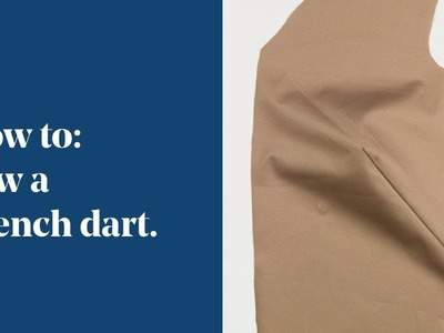 How To: Sew a French Dart | Cutaway Dart