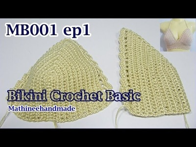 MB001 ep1 Bikini Crochet byพี่เม _ Mathineehandmade