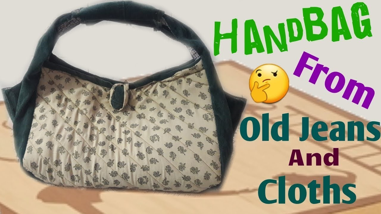 New design Handbag from Old Jeans and clothes. Best out of waste. by simple cutting