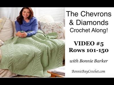 Chevrons & Diamonds Throw Crochet Along   VIDEO #5, Rows 101-150 (For Right & Left-Handers)