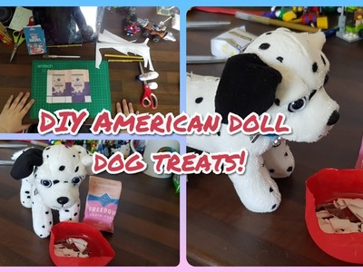 DIY American Girl.OUR Generation Doll Dog Treats!
