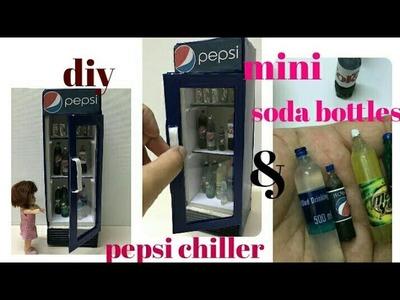 DIY Mini Soda Bottles & Pepsi Chiller Tutorial. Craft For Kids