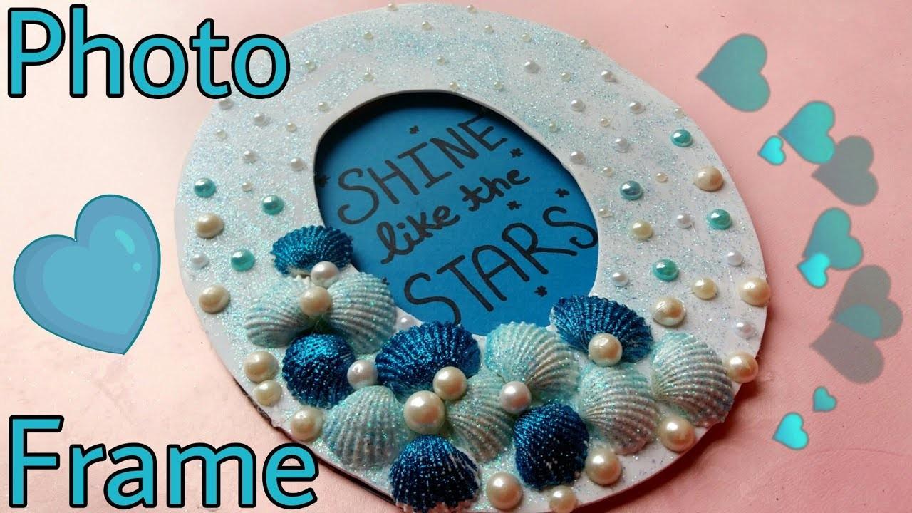 DIY Photo Frame    Sea Shells    Glitter Picture Frame    The Blue Sea Art