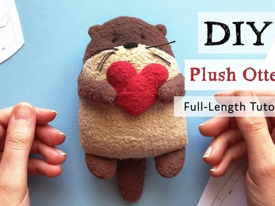 DIY Plush Otter — Full Length Tutorial and Free Otter Sewing Pattern
