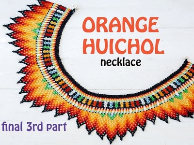 Final Part of DIY for the Orange Huichol necklace plus Beading Book ads.