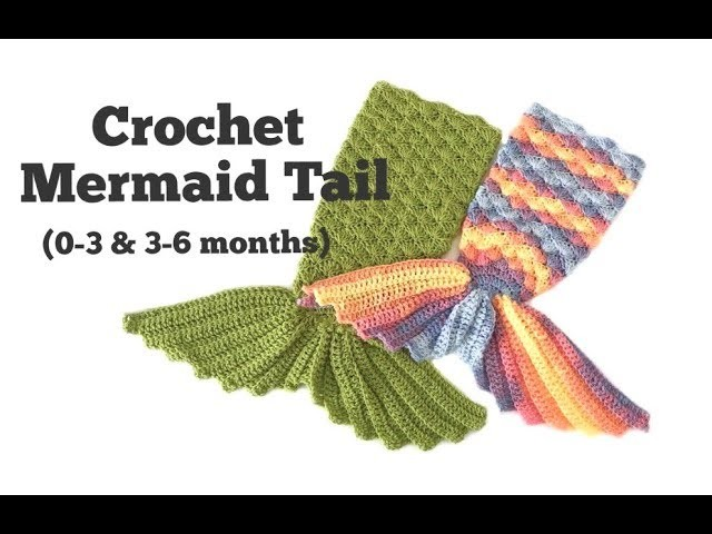 How to Crochet Mermaid Tail for baby (0-3 & 3-6 months)