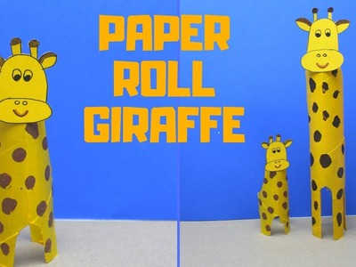 How to Make a Paper Roll Giraffe | Paper Roll Crafts