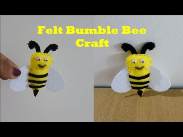 How to make an easy Bumble Bee with Felt ~ Kids Craft DIY ~ Tutorial ~ Steps