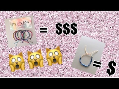 How to make puravida bracelets