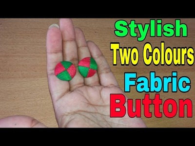 How to make Two Colours Stylish Fabric Buttons at home in hindi step by step || Fabric Buttons ||