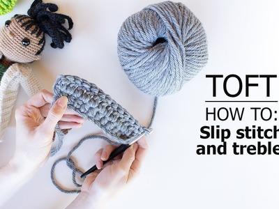 How to: Slip Stitch (sl), and Treble (tr) (htr) (dtr) | TOFT Crochet Lesson