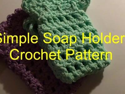 Simple Soap Holder Crochet Pattern