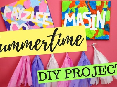 FUN SUMMERTIME DIY PROJECTS