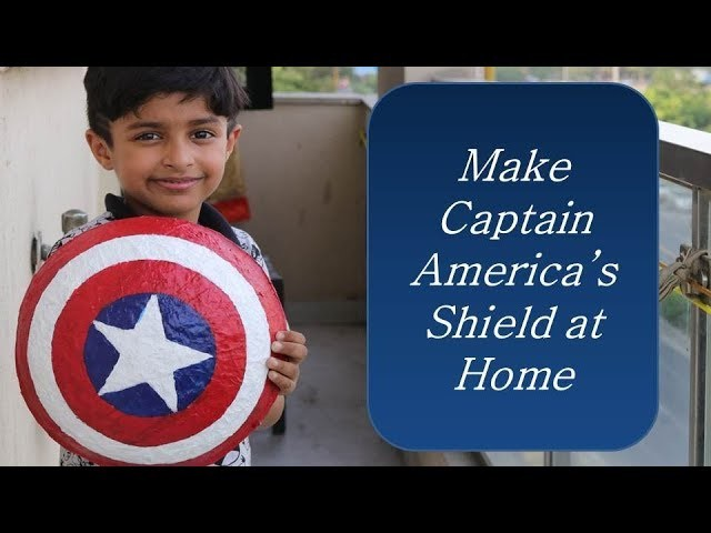 How to Make Captain America's Shield at home (In Hindi) | Paper Mache Art Attack DIY