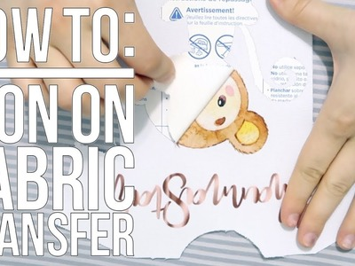 TUTORIAL How To Use Fabric Iron On Transfer Sheets