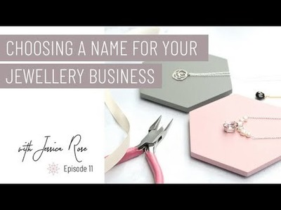 Choosing a Name For Your Jewellery Business - Jewelry Business