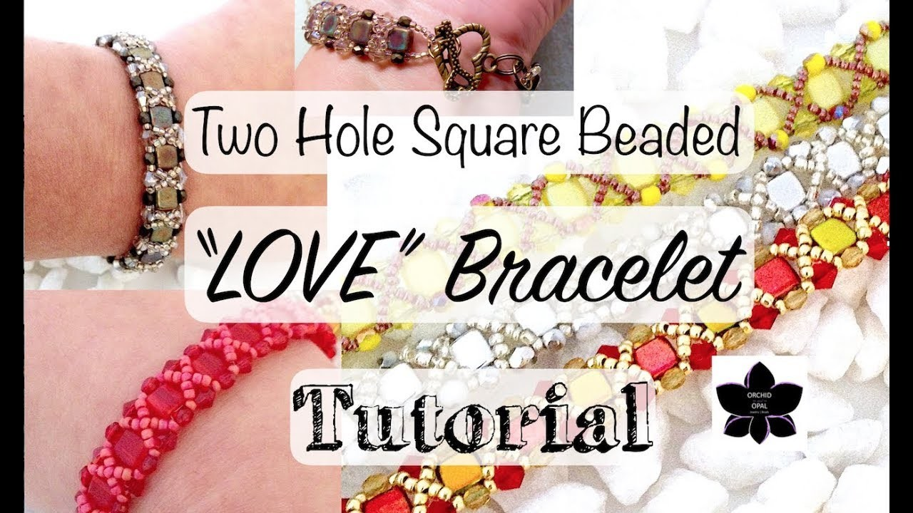 "Czech Glass Two Hole Square Beaded ""LOVE"" Bracelet, Beaded Jewelry Tutorial!"