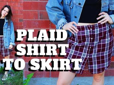 DIY | Plaid Shirt to Plaid Skirt!