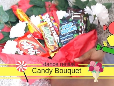 Easy DIY Candy bouquet | For kids dance recital, talent show or graduation