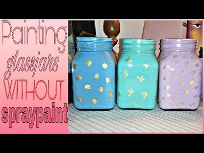 How to paint a glass jar.bottle without using spray paint. || Easy diy room decor || easy diy