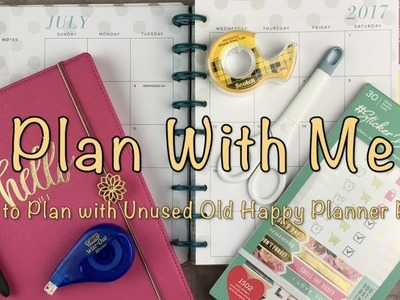 Plan with Me |How to Plan with Unused Old Happy Planner Pages | 2018