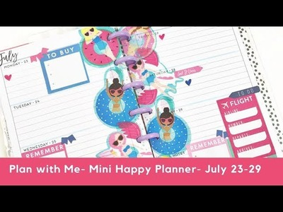Plan with Me- MINI Happy Planner- July 23-29, 2018