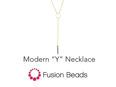"""Watch how to create the Modern """"Y"""" Necklace by Fusion Beads"""