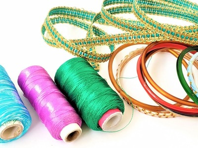 Best Reuse Idea of Old Bangles Using Silk Thread, Lace and Hair Band. Waste Bangle Crafts