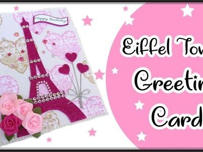 Eiffel Tower Greeting card    Birthday Gift