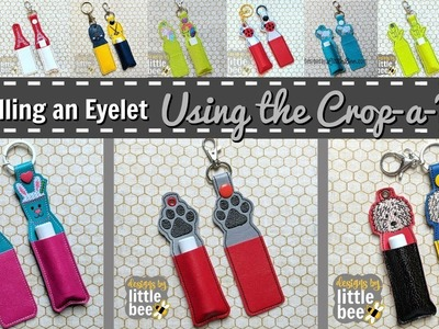 Eyelet Installation Using the Crop-a-Dile