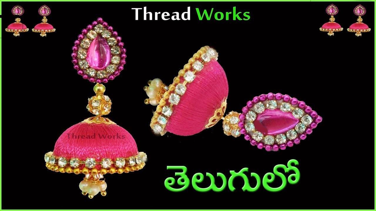 How to make silk thread earrings in telugu   silk thread earrings   Thread Works