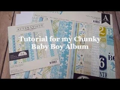 Tutorial for my Chunky Baby Boy Album