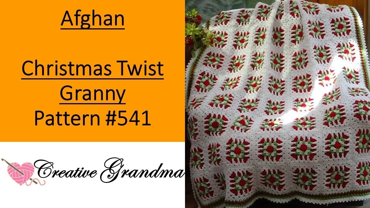 Christmas Twist Granny Square Afghan - Crochet Tutorial - Pattern 541