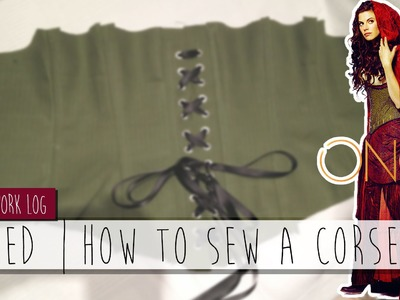 Cosplay Worklog    Red Riding Hood - How to sew a Corset ⚜ Sayuri Shinichi