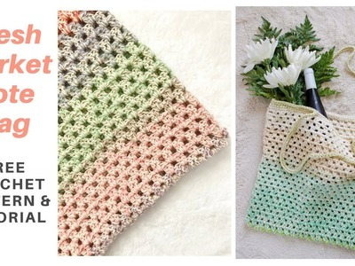 Fresh Market Tote Bag *FREE CROCHET PATTERN WITH STEP-BY-STEP TUTORIAL*