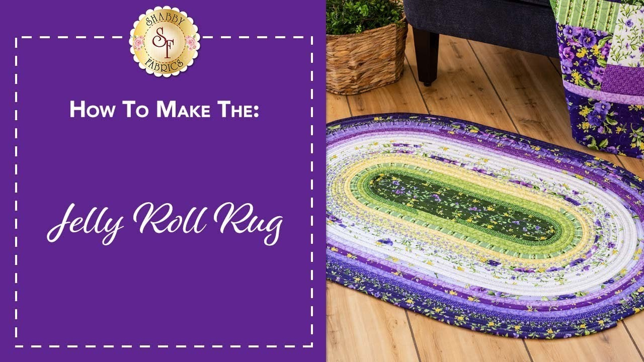 How to Make a Jelly Roll Rug | A Shabby Fabrics Sewing Tutorial