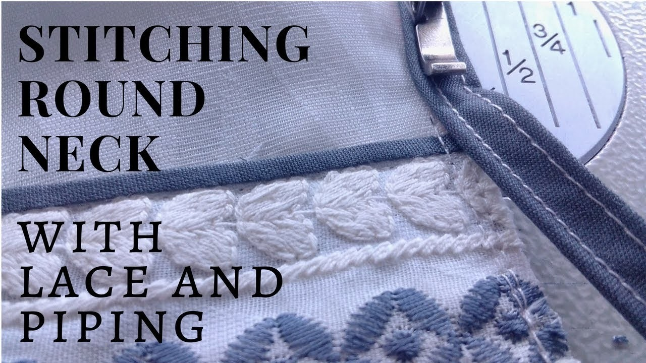 Neck piping without cord easy method with lace and piping [ u neck ]