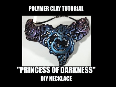 """""""Princess of Darkness"""" necklace - polymer clay tutorial 390"""