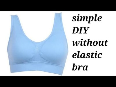 Simple bra without elastic cutting, for normal and cancer patients in hindi