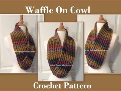 Waffle On Cowl Crochet Pattern
