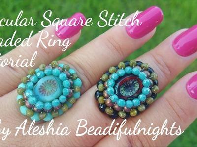 Circular Square Stitch Beaded Ring Tutorial