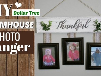 DIY Farmhouse Photo Hanger | Dollar Tree Farmhouse DIY | Krafts by Katelyn
