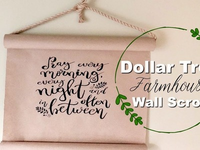 DIY FARMHOUSE WALL SCROLL | DOLLAR TREE DIY