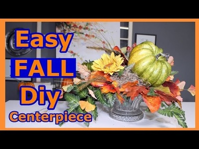 Fall Centerpiece DIY  (2018).  Fall Decorating Ideas On A Budget