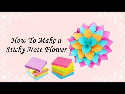 How To Make a Sticky Note Flower